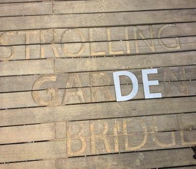Strolling Garden Bridge
